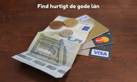 Find hurtigt de gode lån